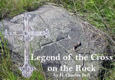 The Legend of the Cross on the Rock is one Incredible cache you'll want to be a part of and find!!!   Get more details on how to solve this unique legend for yourself, join us at: treasureillustrated.com
