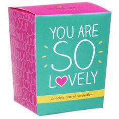 'You are so Lovely' Milk Chocolate Covered Mallows