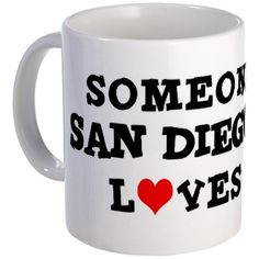 CafePress - Someone in San Diego Mug - Unique Coffee Mug, 11oz Coffee Cup ** For more information, visit now : Coffee Mugs