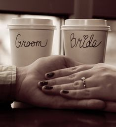 """Love this idea!! We can stop at Starbucks tomorrow and have them write """"bride"""" and """"groom"""" on the cups!!"""