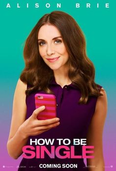 How to be single movie poster no5 movie posters pinterest watch how to be single full movie hd free download ccuart Image collections