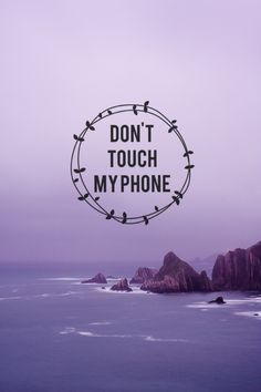 Most popular tags for this image include: don't touch my phone