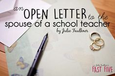 Open Letter to the Spouse of a School Teacher, Teacher Words of Encouragement, Stressed Out Teachers