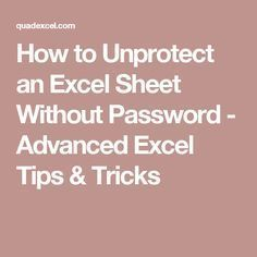 to Unprotect an Excel Sheet Without Password - Advanced Excel Tips & Tricks Microsoft Excel, Microsoft Windows, Microsoft Office, Excel Tips, Excel Hacks, Excel Budget, Budget Spreadsheet, Technology Hacks, Computer Technology