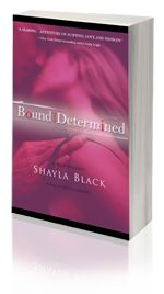 Bound and Determined -- Shayla Black