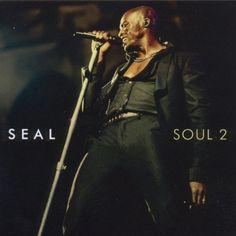 Soul 2 ~ Seal, http://www.amazon.com/dp/B005P3NPXG/ref=cm_sw_r_pi_dp_R07tqb0JH4DD1