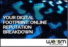 """Learn what your """"digital footprint"""" says about you and the effects of social media activity."""