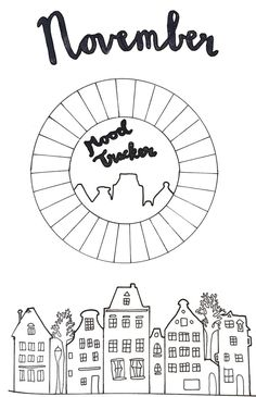Free printable November Mood tracker! Made by: Anoes Melse. Loving the silhouette style of cute houses!