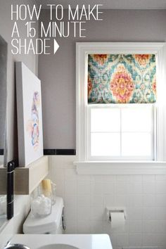 15 minute window shade. Plus a tutorial on how to frost your bathroom window :)
