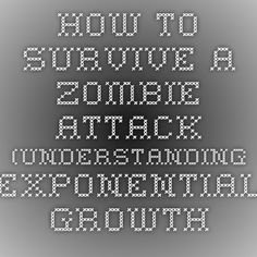 How to Survive a Zombie Attack (understanding exponential growth and decay). - Algebra for All I'm going to try it with my class tomorrow can't wait. Algebra Worksheets, Algebra Activities, Maths Algebra, Math Resources, Teaching Math, Math Quotes, Growth And Decay, Exponential Growth, Math About Me