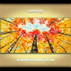 Huge original autumn landscape Painting Aspen Gold Tangerine Tree art, Abstract painting Looking Up by Tim Lam 48x24. $299.00, via Etsy.