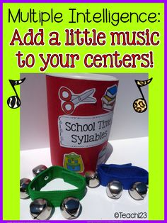 Multiple Intelligence Approach:  Syllables - tips for adding music to your centers.  Plus other multiple intelligence ideas.  Paid