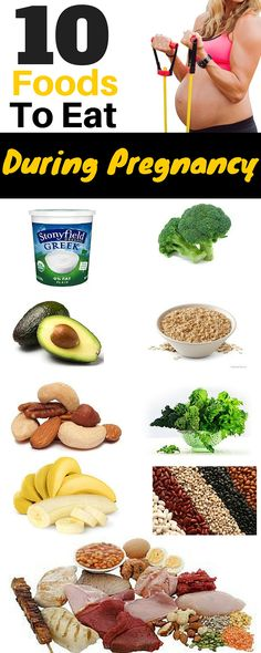 These are foods you can not go without during pregnancy.  They are incredibly important for your health and the baby.
