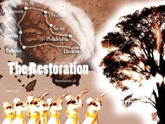The Restoration Revelation 10, Ephesus, Restoration