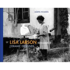 Lisa Larson, Keramiker