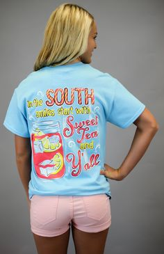 """Simply Southern  """"In the south smiles start with sweet tea and y'all"""" sky blue shirt.  Would love this with some coral shorts!"""