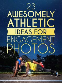 As much as I hate wedding posts, these are awesome! - 23 Awesomely Athletic Ideas For Engagement Photos