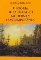 Historia de la filosofía moderna y contemporánea / Diego Sánchez Meca
