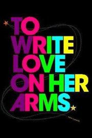 To Write Love On Her Arms<3  HOPE IS REAL, HELP IS REAL, YOUR STORY IS IMPORTANT.