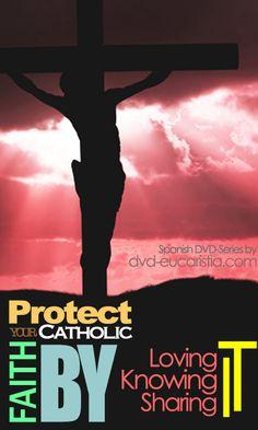 Defend your catholic faith! Spanish dvd series by www.dvd-eucaristia.com