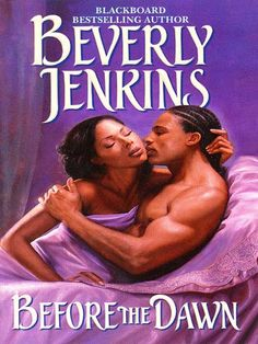 Beverly Jenkins Historical Fiction | Before the Dawn - Beverly Jenkins - eBook - OverDrive® Search