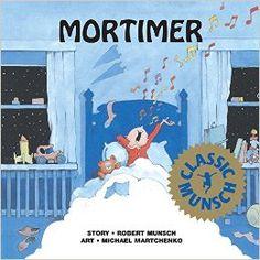 Mortimer by Robert Munsch, Michael Martchenko