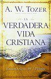 Conocimiento del Dios Santo, El: A. W. Tozer: 9780829704662: Amazon.com: Books