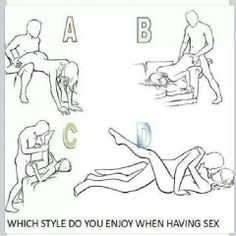 What sex style r u? Pick a letter! Sheesh i Cant pick a letter cuz i like All the above