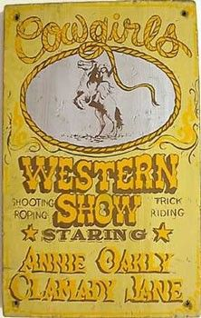 Cowgirls Western Show Old West Sign