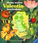 Meine ersten Valentin-Geschichten, por Paloma Wensell. Ilustraciones de Ulises Wensell. Ravensburg: Ravensburger, 2000.