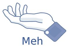 "Ken Murphy has come up with a ""Meh"" button design for Facebook to help express your apathy."