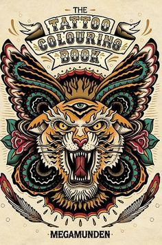 The Tattoo Colouring Book by Megamunden | 16 Colouring Books That Are Perfect For Grown-Ups