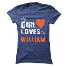 This Girl Loves Her WILLIAM - Official Shirt, Order HERE ==> https://www.sunfrog.com/Faith/This-Girl-Loves-Her-WILLIAM--Official-Shirt-Ladies.html?id=41088 #christmasgifts #xmasgifts #footballlovers