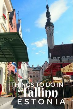 11 Things To Do In Old Town Tallinn, Estonia