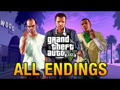 GTA 5 - All Endings / Final Missions - YouTube
