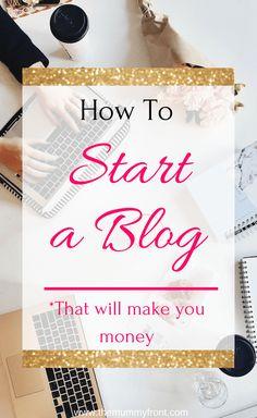 how to start a blog that will make you money #blogging #blog #howto #howtoblog #howtostartablog #blogging #blogformoney #makemoney