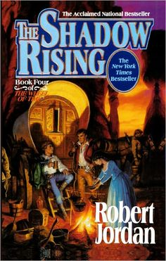 ✿ The Shadow Rising ~ Wheel of Time Book 4 ~ by Robert Jordan ✿