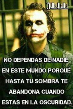 Nade piensa mejor que èl.  :( Joker Frases, Joker Quotes, Truth Quotes, Life Quotes, Rare Words, Don Juan, Sad Life, Badass Quotes, Tumblr Quotes