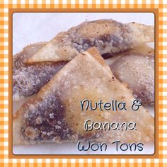 Recipe for Nutella & bananas in a deep fried won ton wrapper. These are beyond yummy!