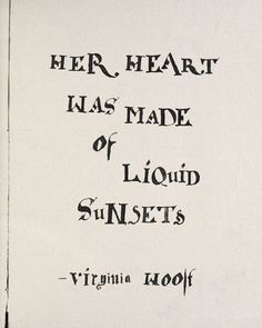sunset quotes This virginia Woolf Quote print is set in typography based on a century manuscript. Literary Quote Print Gift for her Literary Quote Virginia The Words, Words Quotes, Me Quotes, Free Soul Quotes, Pathetic Quotes, Sayings, Career Quotes, Dream Quotes, Happiness Quotes
