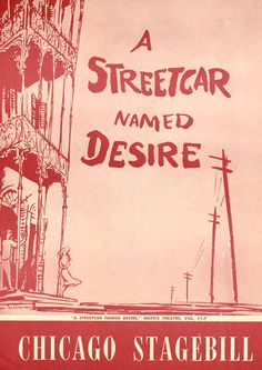 A Streetcar Named Desire / Chicago / April 15, 1951