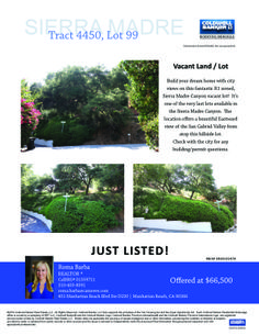 One of the very last Sierra Madre Canyon vacant buildable R1 lots for sale. Build your dream home with a city lights view! Located at Skyland Drive/Fern Lane in the Sierra Madre Canyon, Sierra Madre, CA 91024. Roma Barba, Coldwell Banker Residential Brokerage, Manhattan Beach, CA (310) 403-8591