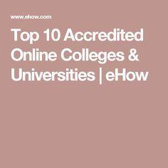Top 10 Accredited Online Colleges & Universities | eHow