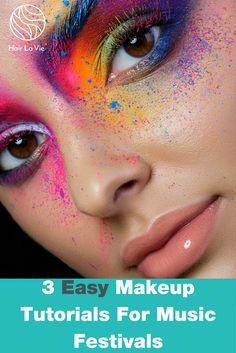 3 Cool Makeup Tutorials for Upcoming Music Festival Weekends    .........................................  #hairideas #hairstyles #haircuts #hairlavie #hairinspo #hairinspiration #hair #hairlavie #hairlavieblog #musicfestivals #festivalmakeup #summerfestivals #festivalstyle