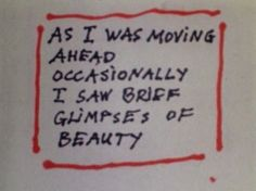 """""""As I Was Moving Ahead Occasionally I Saw Brief Glimpses of Beauty"""" by Jonas Mekas. A moving documentary about life, family and memories Homestuck Characters, I Am Moving, Smart Jokes, What Is Tumblr, I Saw, Twitter Sign Up, Life Quotes, Mood, Writing"""
