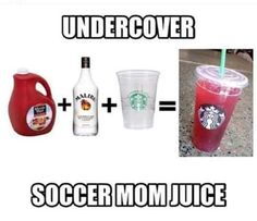 Trenta cup plus Undercover Soccer Mom Juice=no worries. Smoothie Cup, Smoothies, Nursing Memes, Mom Humor, Yummy Drinks, Toddler Activities, Summer Activities, Shot Glass, Drinking