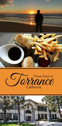 Three Days in Torrance - Simple Sojourns #DiscoverTorrance #TorrancePartner #SouthernCalifornia