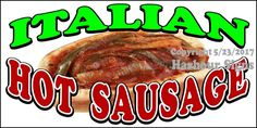 (Choose Your Size) Italian Hot Sausage DECAL Food Truck Vinyl Sign Concession #HarbourSigns
