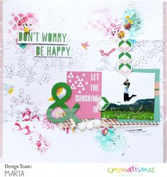 Layout don't worry be happy by Martu | Cromatismes