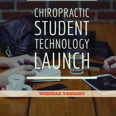 WEBINAR TONIGHT - Register now for Chiropractic Technology Launch Webinar- Must for #Chiropractic Students and Recent Graduates.  Click link in bio for access